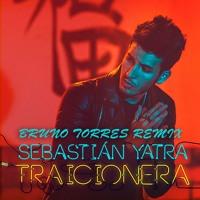 Sebastian Yatra – Traicionera (Bruno Torres Remix)