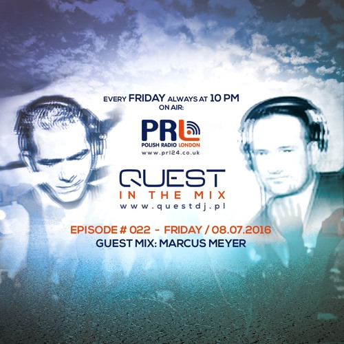 QUEST In The Mix # 022 - Guest Mix: MARCUS MEYER @ Polish Radio London / 08.07.2016