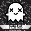 Azazal & Said - I Said Meow (Kill The Copyright Release)