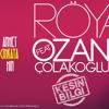 Röya Ft Ozan Çolakoğlu - Kesin Bilgi(Ahmet Cinkaya Mix)
