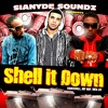 Sianyde Soundz Shell It Down Dancehall Hip Hop Dubplate & Rmx Mix.mp3