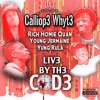 Live By The Code-Rich Homie Quan, Calliop3 Whyt3,Young Jermaine, Yung Rula