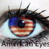 # All American eyes