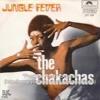 The Chakachas - Jungle Fever (S. Nolla Edit Mix)