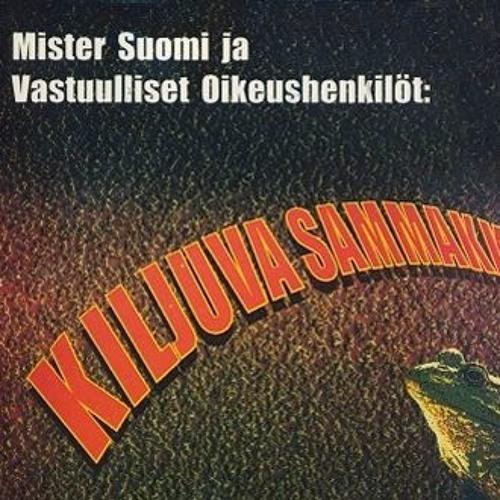 KILJUVA SAMMAKKO - Mister Suomi ja Vastuulliset oikeushenkilöt (OVCD-02)