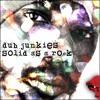Sizzla-Solid As A Rock  (Dub Junkies Dubstep Remix)2010