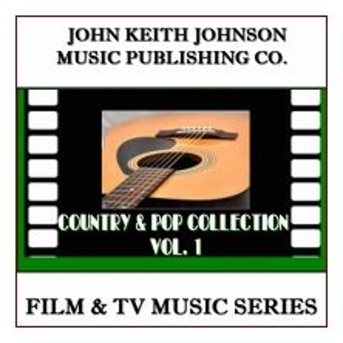 JOHN KEITH JOHNSON'S COUNTRY & POP COLLECTION VOL. 1