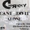 Chi Ricky - Cant Do It Alone #StopPoliceBrutality