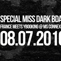 Dominik Rawen. France Meets YBooking @ MS Connexion w/ Daniel Hermann, Miss Dark and More....