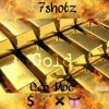 7shotz x Ceo moc - Gold