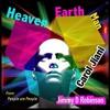 Jimmy D Robinson feat. CAROL JIANI - HEAVEN EARTH MAN   -  Edson Pride & Erik Fabbri HOUSE MIX