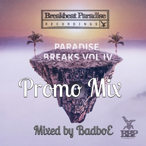 BBP-125: Paradise Breaks Vol. IV (Out Now)