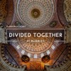Divided Together Episode One: Bubbles