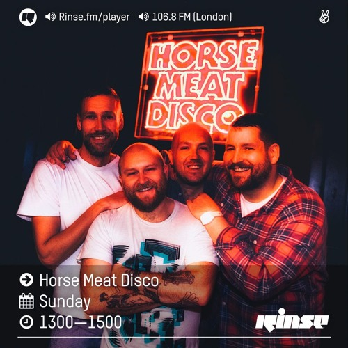 Rinse FM Podcast - Horse Meat Disco - 10th July 2016