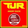 TJR - Angry Duck (Whitby & Audox HARD ED!T)