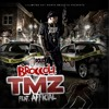 Broccoli - TMZ Ft. Afficial (crackheads made me rich vol.1)