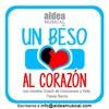 Un Beso al Corazon - Episodio1. Esperanza