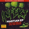 INFEKT - Red Martian [OUT NOW]