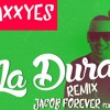 La dura Remix [Jacob Forever ft. Cosculluela]
