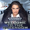 WWE: Welcome to the Queendom (Stephanie McMahon)+AE(Arena Effect)