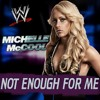 WWE: Not Enough For Me (Michelle McCool)+AE(Arena Effect)