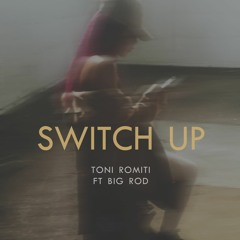 Switch Up (ft. Big Rod)
