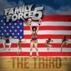 Family Force 5 - Wobble