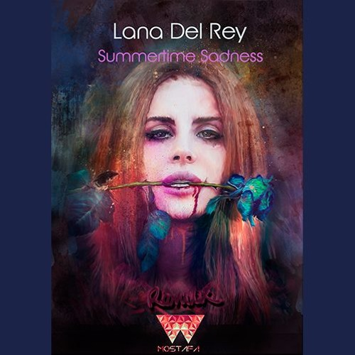 Mostafa Lana Del Rey Summertime Sadness Mostafa Remix Spinnin Records