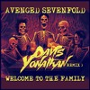 Avenged Sevenfold - Welcome To The Family ( Davis Yonathan Remix )