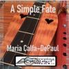 A Simple Fate  Dulcimer and Native American Flute