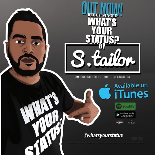 What's Your Status By S.Tailor 2016