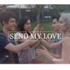 Send My Love - Adele - Patty Cake Cover - KHS & Sam Tsui & Madilyn Bailey & Alex G