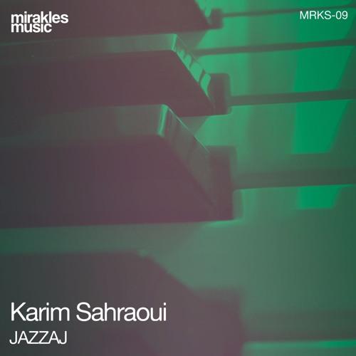 Karim Sahraoui - Jazzaj