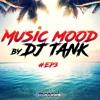 DJ TANK - Music Mood Summer Chilling #3