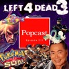 Left 4 Dead 3 Tease, X-Men Avengers Crossover and Pokemon Sun/Moon Design Breakdown - Episode 033