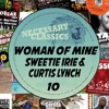 Curtis Lynch & Sweetie Irie - Woman Of Mine