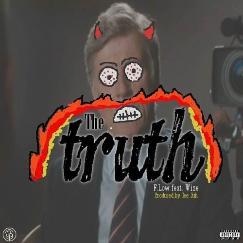 The Truth(ft. Wize)