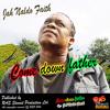 Jah Naldo Faith - Come Down Father