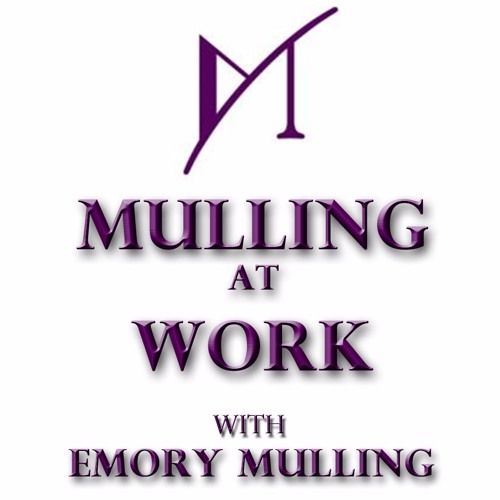 Mulling at Work - The New Definition Of Work Performance - Cathy Salit - 07/11/16