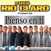 LA ORIGINAL (Ex Banda Rio Claro) - PIENSO EN TI (2016)
