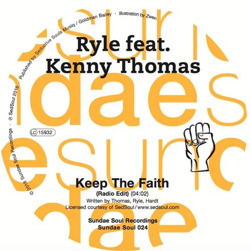 RYLE feat. KENNY THOMAS - keep the faith (Radio Edit)
