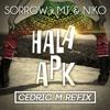 SORROW x MT & NIKO - HALA APK (Cedric M Re'FIX)