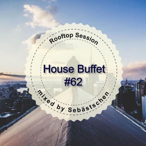 House Buffet #062 - Rooftop Session -- mixed by Sebästschen