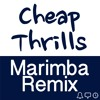 Cheap Thrills Ringtone • Sia Marimba Remix Ringtone Tribute • For iPhone and Android