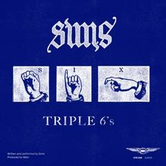 "Sims ""TRIPLE 6's"""
