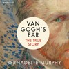 Van Gogh's Ear By B. Murphy (audiobook extract) read by Su Douglas
