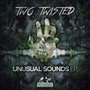 TwoTwisted - Fuck Up The Dance Ft. Snoopa (Out now Walking Dead Recordings)