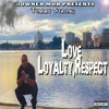 Tommy Strong - Love Loyalty Respect Pt1 - 02 Ride With Me