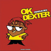 Famous Dex Ok Dexter Mp3