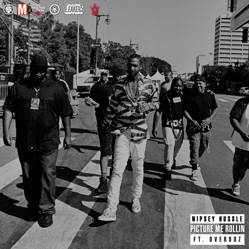 NipseyHussle Picture Me Rollin ft. Overdoz soundcloudhot